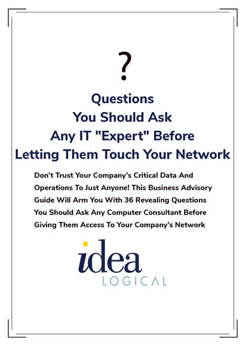 "Questiosn You Should Ask Any IT ""Experts"" Before Letting Them Touch Your Network"
