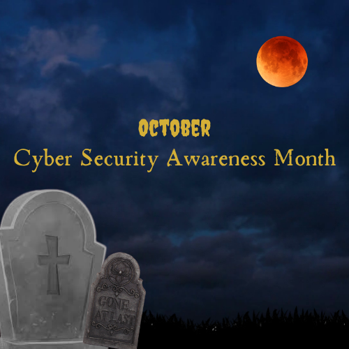 October: Cyber Security Awareness Month